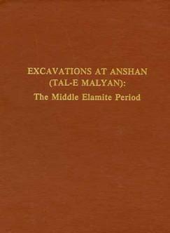 Excavations at Anshan (Tal-e Malyan) book cover
